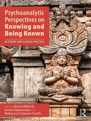 cover image of Psychoanalytic Perspectives on Knowing and Being Known