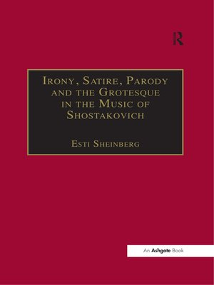 cover image of Irony, Satire, Parody and the Grotesque in the Music of Shostakovich