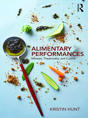 cover image of Alimentary Performances