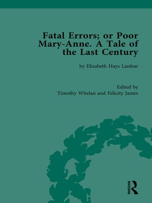 cover image of Fatal Errors; or Poor Mary-Anne. a Tale of the Last Century