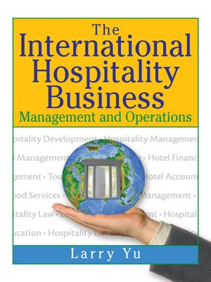 cover image of The International Hospitality Business