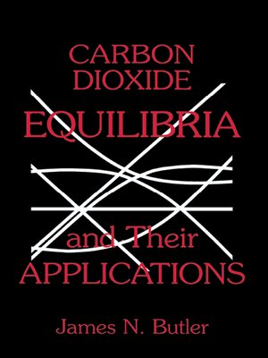 cover image of Carbon Dioxide Equilibria and Their Applications