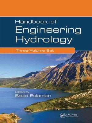 cover image of Handbook of Engineering Hydrology (Three-Volume Set)