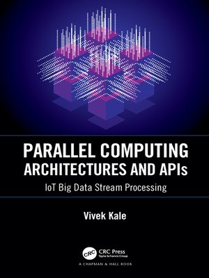 cover image of Parallel Computing Architectures and APIs