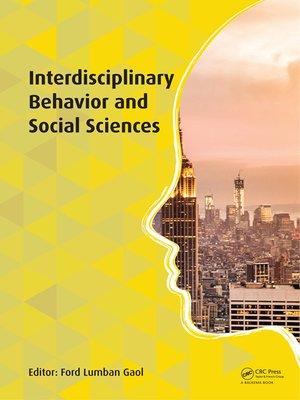 cover image of Interdisciplinary Behavior and Social Sciences