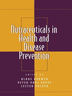 cover image of Nutraceuticals in Health and Disease Prevention