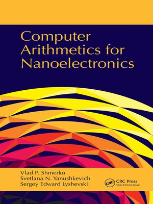 cover image of Computer Arithmetics for Nanoelectronics