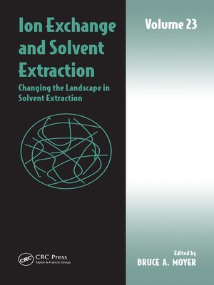 cover image of Volume 23, Changing the Landscape in Solvent Extraction