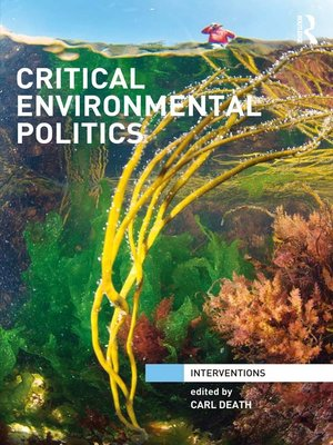 cover image of Critical Environmental Politics