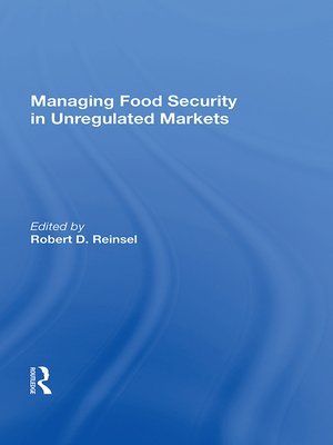 cover image of Managing Food Security In Unregulated Markets