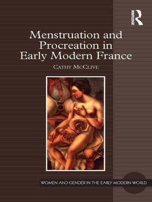 cover image of Menstruation and Procreation in Early Modern France