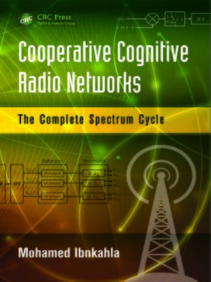 cover image of Cooperative Cognitive Radio Networks
