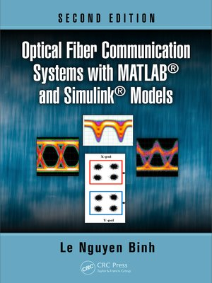 cover image of Optical Fiber Communication Systems with MATLAB and Simulink Models