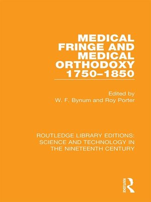cover image of Medical Fringe and Medical Orthodoxy 1750-1850
