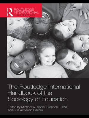 cover image of The Routledge International Handbook of the Sociology of Education