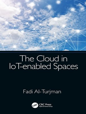 cover image of The Cloud in IoT-enabled Spaces