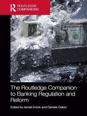 cover image of The Routledge Companion to Banking Regulation and Reform