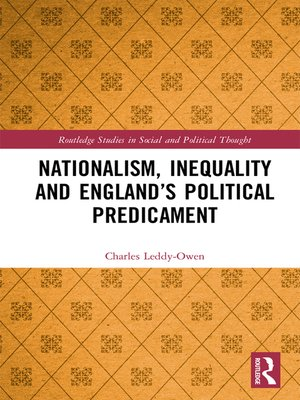 cover image of Nationalism, Inequality and England's Political Predicament