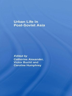 cover image of Urban Life in Post-Soviet Asia