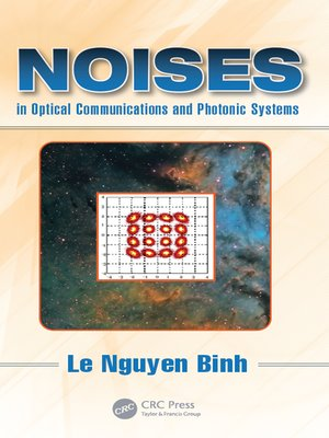 cover image of Noises in Optical Communications and Photonic Systems