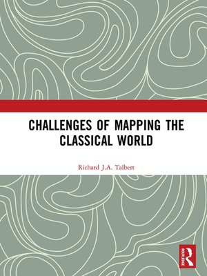 cover image of Challenges of Mapping the Classical World