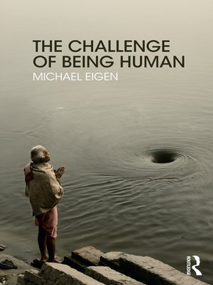 cover image of The Challenge of Being Human