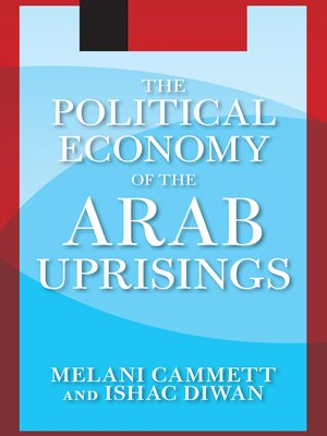 cover image of The Political Economy of the Arab Uprisings