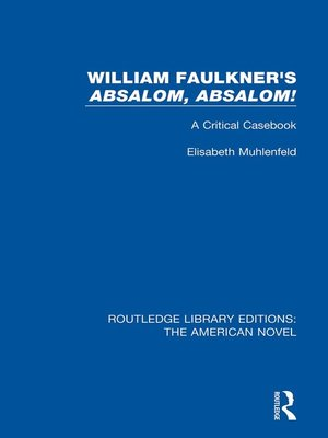 cover image of William Faulkner's 'Absalom, Absalom!