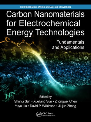 cover image of Carbon Nanomaterials for Electrochemical Energy Technologies