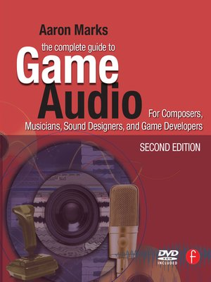 cover image of The Complete Guide to Game Audio