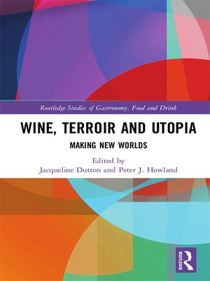 cover image of Wine, Terroir and Utopia