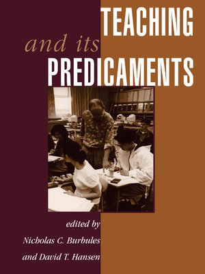 cover image of Teaching and Its Predicaments