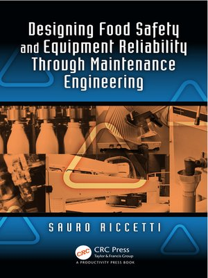 cover image of Designing Food Safety and Equipment Reliability Through Maintenance Engineering