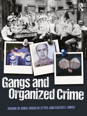 cover image of Gangs and Organized Crime