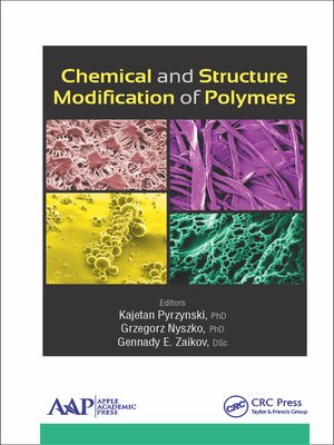 cover image of Chemical and Structure Modification of Polymers