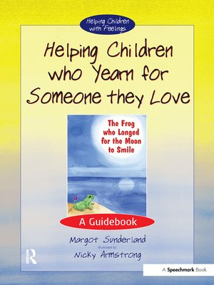 cover image of Helping Children Who Yearn for Someone They Love
