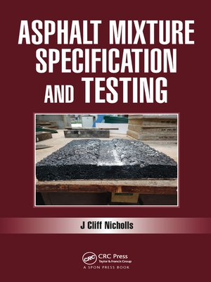 cover image of Asphalt Mixture Specification and Testing