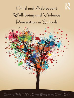 cover image of Child and Adolescent Wellbeing and Violence Prevention in Schools