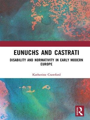 cover image of Eunuchs and Castrati