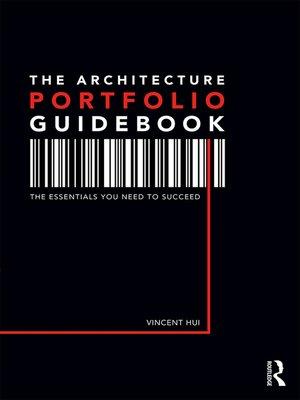 cover image of The Architecture Portfolio Guidebook