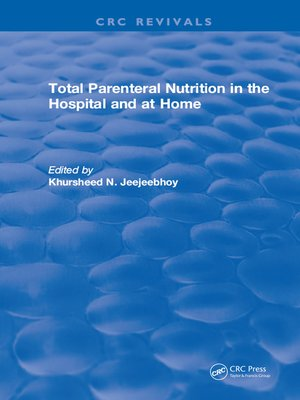 cover image of Total Parenteral Nutrition in the Hospital and at Home
