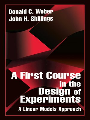cover image of A First Course in the Design of Experiments