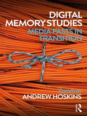 cover image of Digital Memory Studies