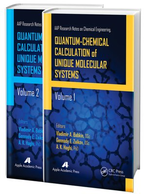 cover image of Quantum-Chemical Calculation of Unique Molecular Systems, Two-Volume Set