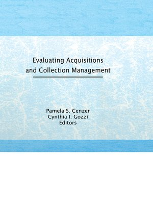 cover image of Evaluating Acquisitions and Collection Management