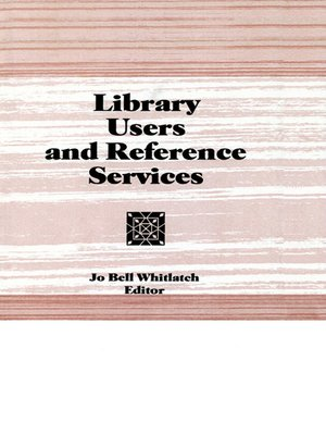 cover image of Library Users and Reference Services