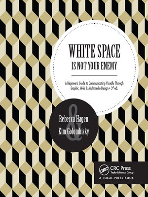 cover image of White Space Is Not Your Enemy