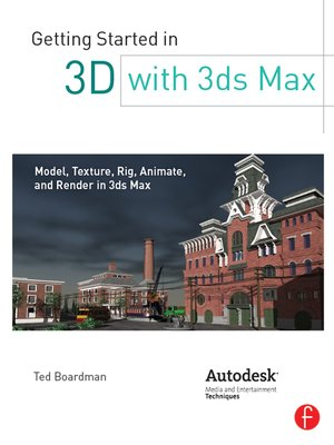cover image of Getting Started in 3D with 3ds Max