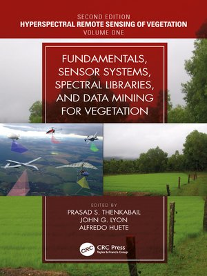 cover image of Fundamentals, Sensor Systems, Spectral Libraries, and Data Mining for Vegetation