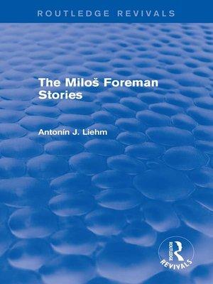 cover image of The Miloš Forman Stories (Routledge Revivals)